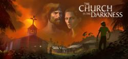 The Church in the Darkness para PC